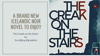 A brand new Icelandic noir crime novel to enjoy by Eva Björg Ægisdóttir