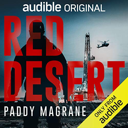 Red Desert by Paddy Magrane is an audible original