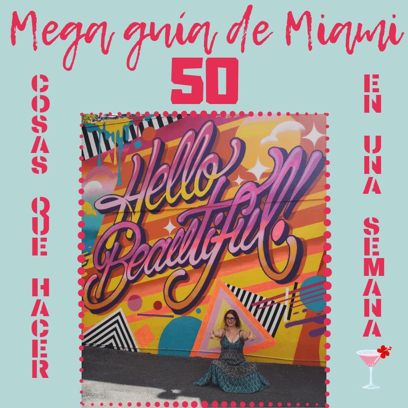 Mega Guia De Miami 50 Cosas Que Hacer En 1 Semana Travelling