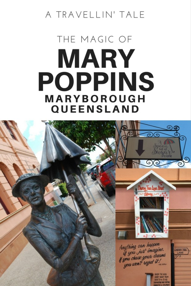 The Magic of Mary Poppins in Maryborough, Queensland
