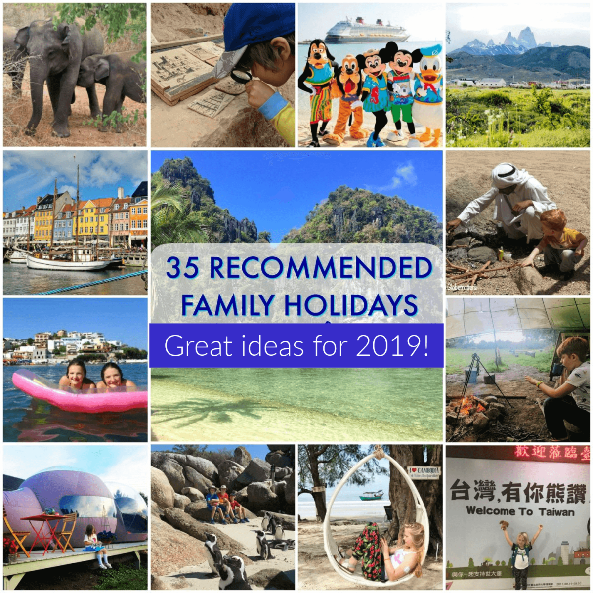 b7ee7c4329 35+ family holiday ideas for 2019 ft. top family holiday destinations