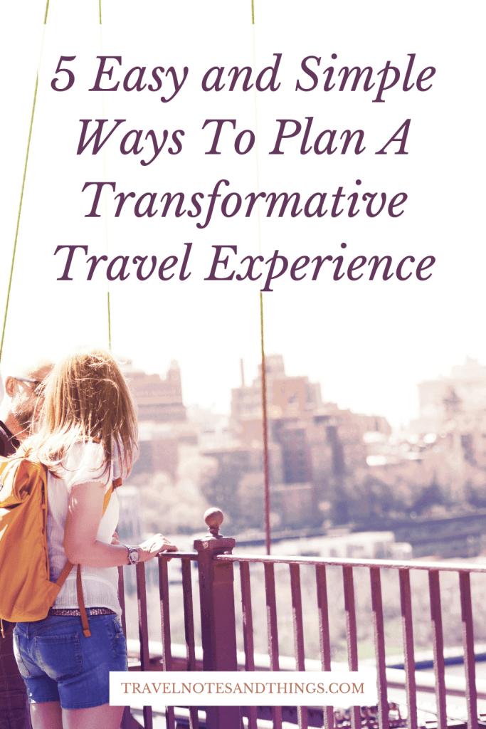 transformative travel experience
