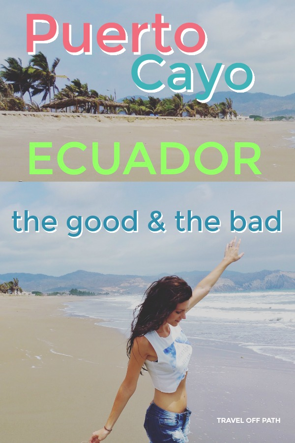 Puerto Cayo Ecuador - tips for expats