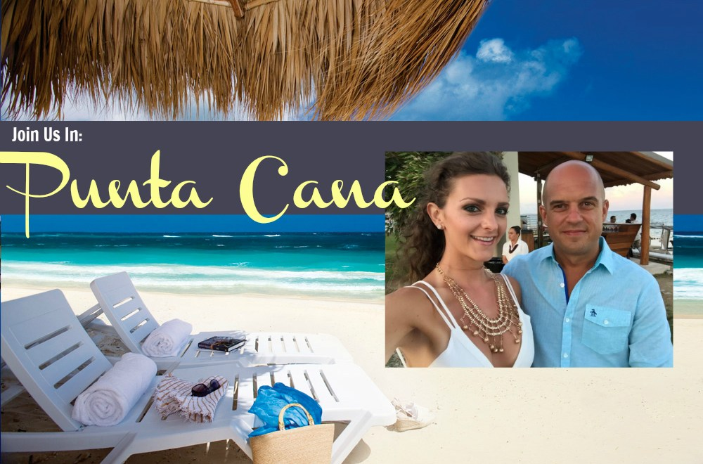 Want to Join Us in Punta Cana, 2017?