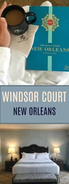 Staying in New Orleans at the amazing Windsor Court Hotel - A luxury suite review