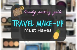 Travel Makeup Guide - Beauty Must Haves for the Girl Who Travels