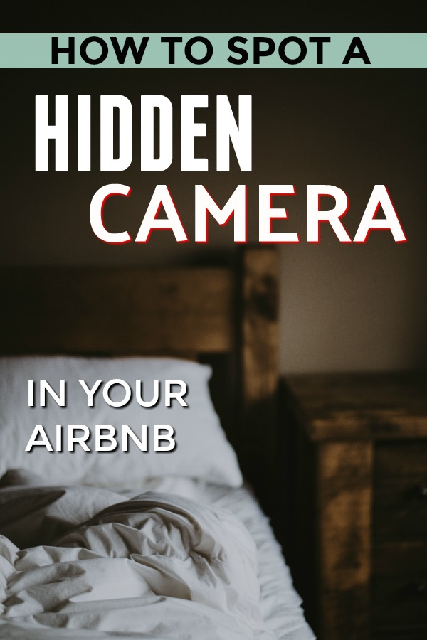 How to Find Hidden Cameras in Your Hotel or AirBnB - Travel