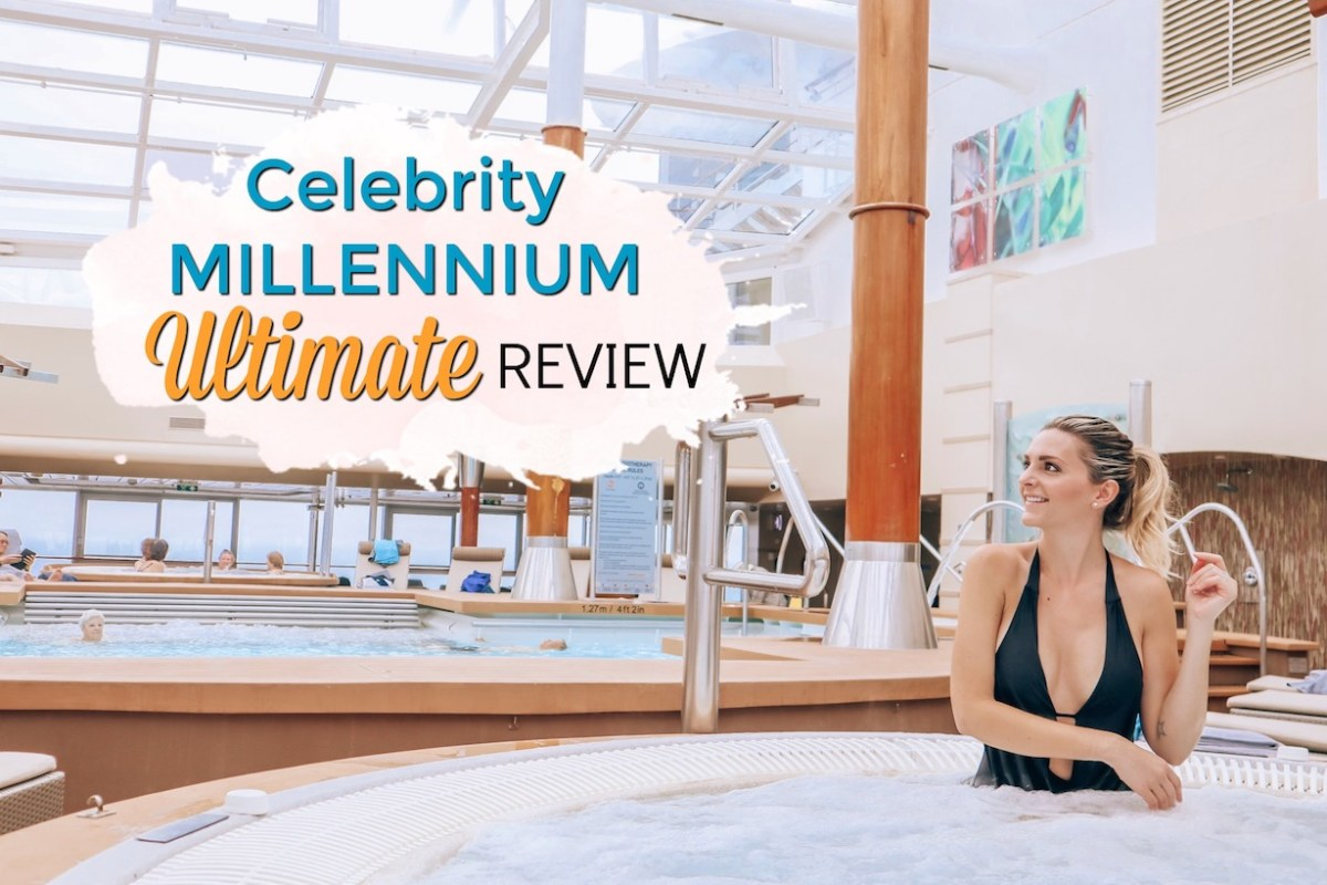 Celebrity Millennium Review - The Ultimate Cruise Guide