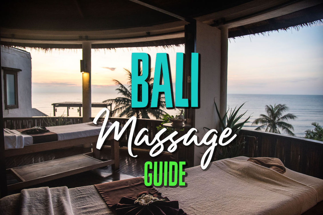 Bali Massage - Everything You Need To Know (With Prices!)