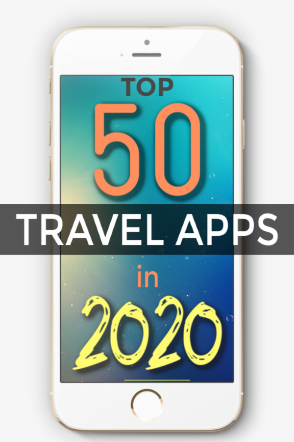 the top 50 travel apps in 2020