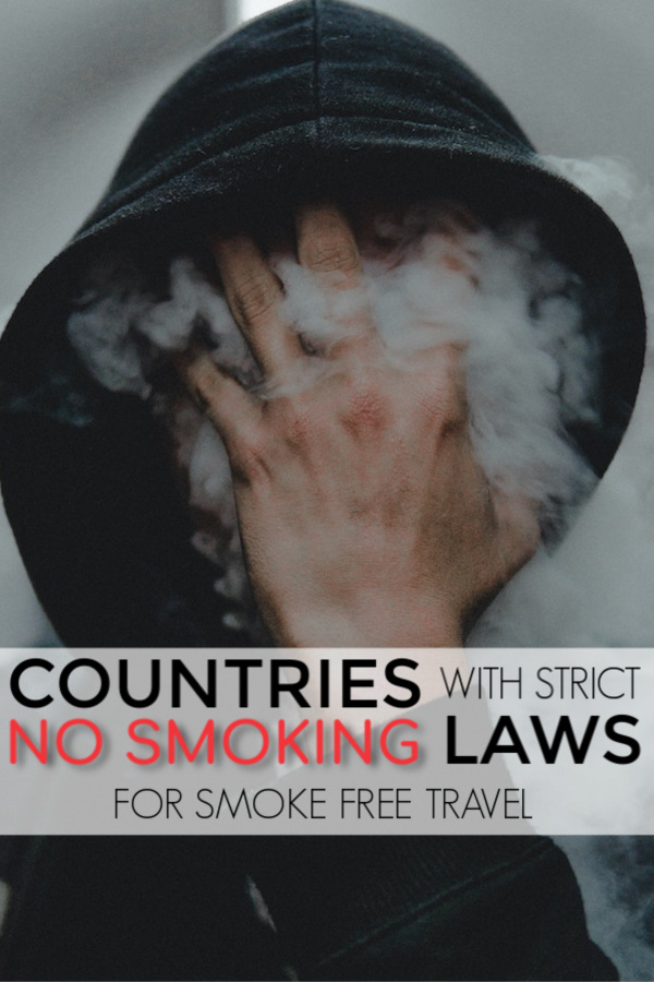 countries with strict no smoking laws for smoke free travel