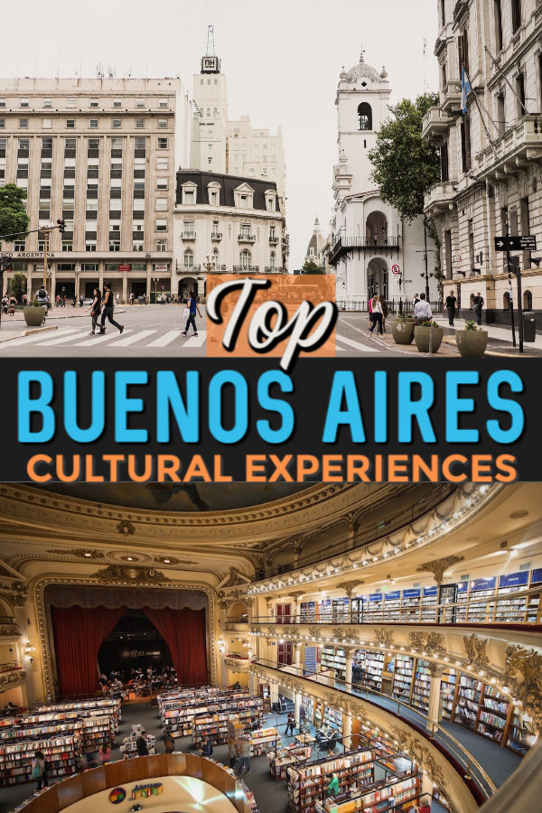 top cultural experiences in Buenos aires Argentina