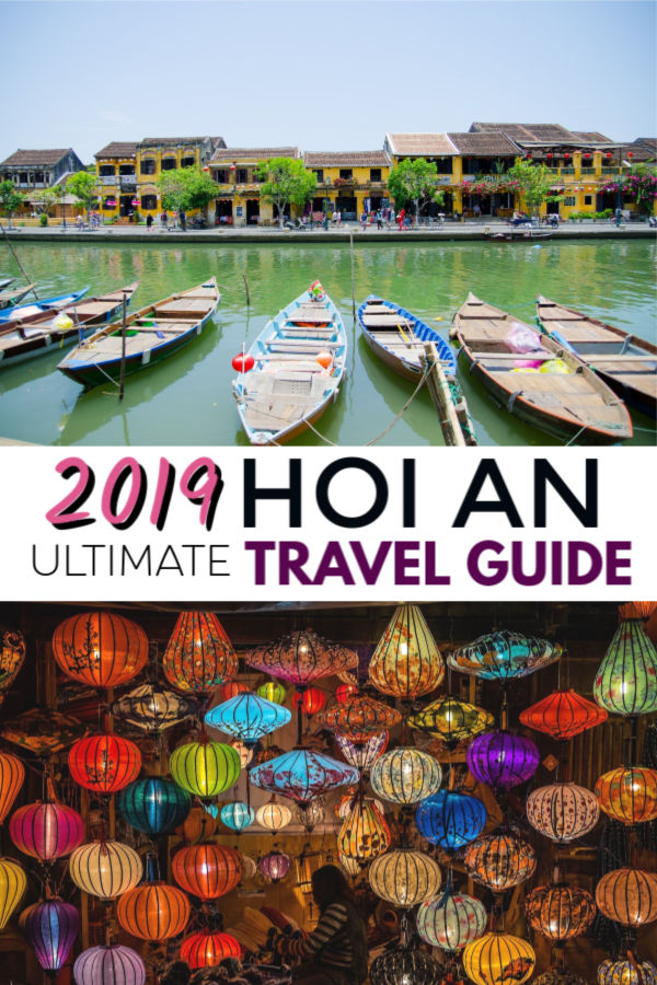 2019 Hoi An travel guide - what to see, do, stay and eat in Hoi An, Vietnam