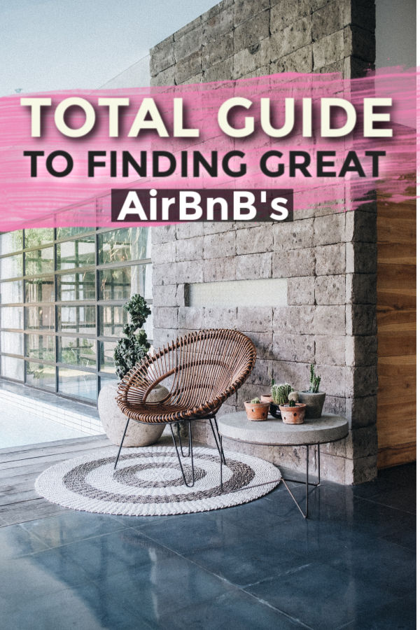 Total guide to finding great deals on AirBnB rentals