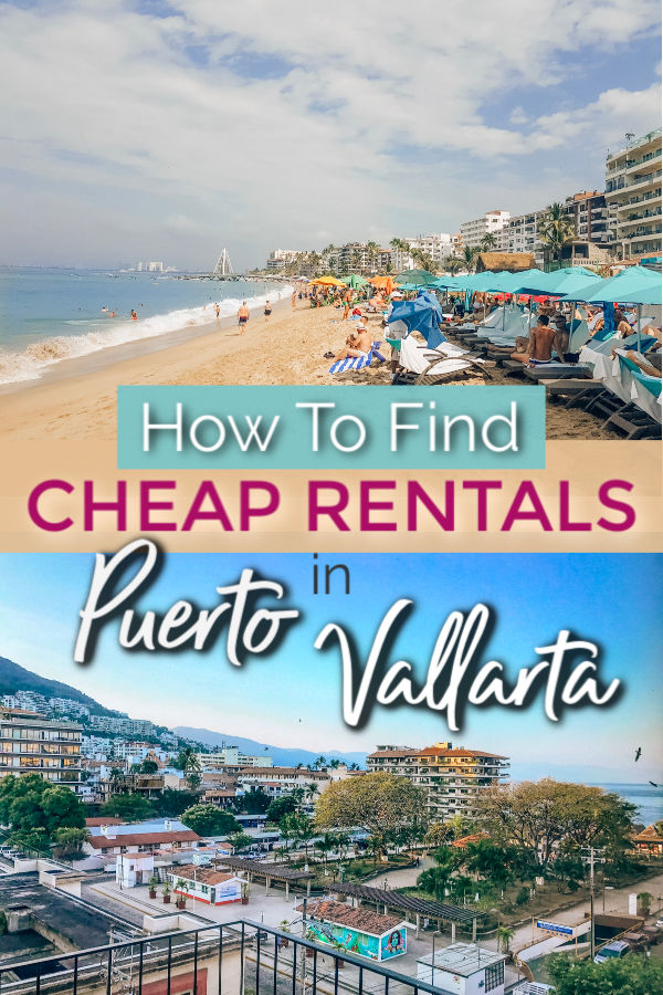 How to find cheap Puerto Vallarta condo and vacation rentals