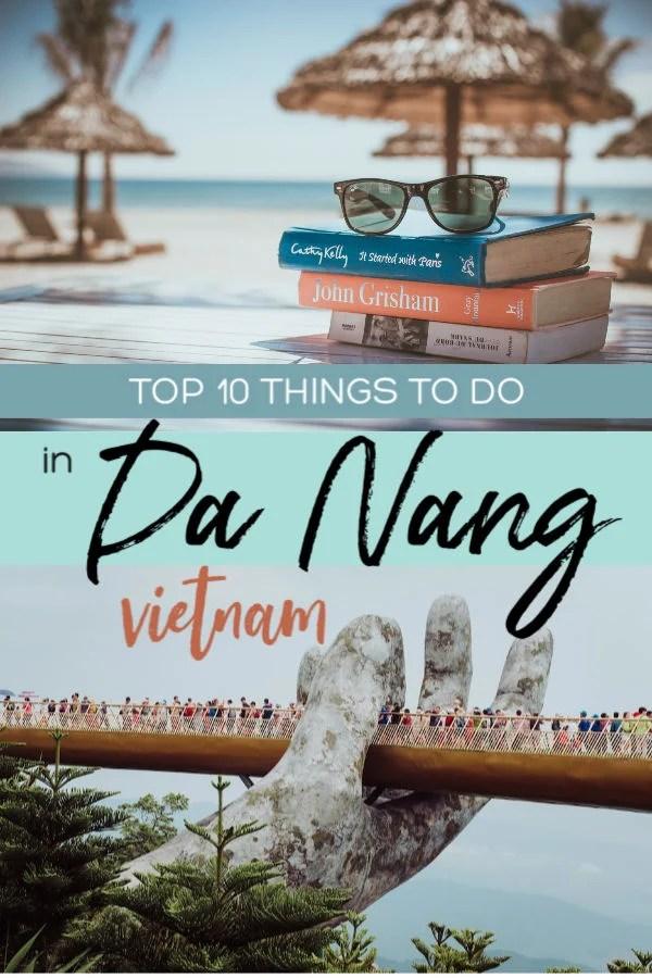 Top 10 things to do in Da Nang Vietnam