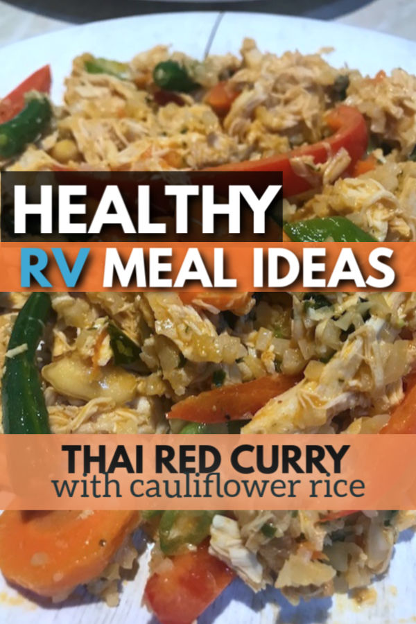 thai red curry made with cauliflower rice - easy RV and trailer meal ideas