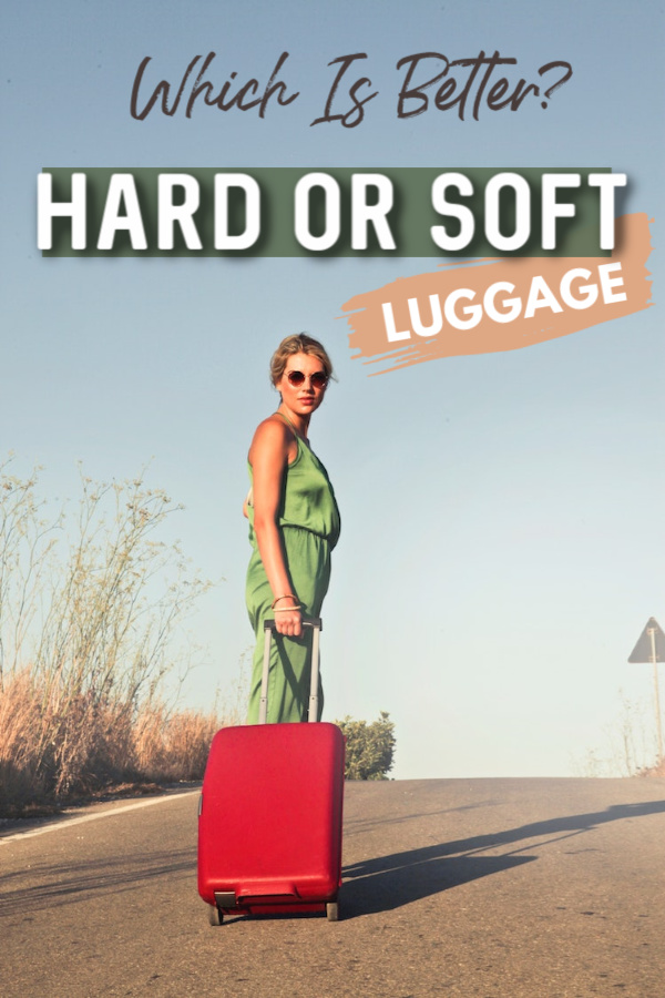 hard vs soft luggage