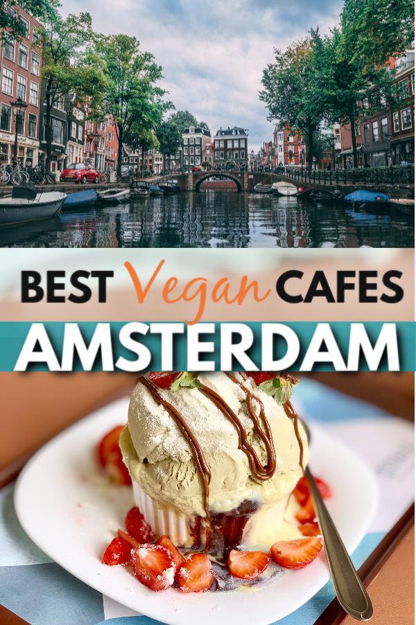 Best vegan Cafes and restaurants in Amsterdam