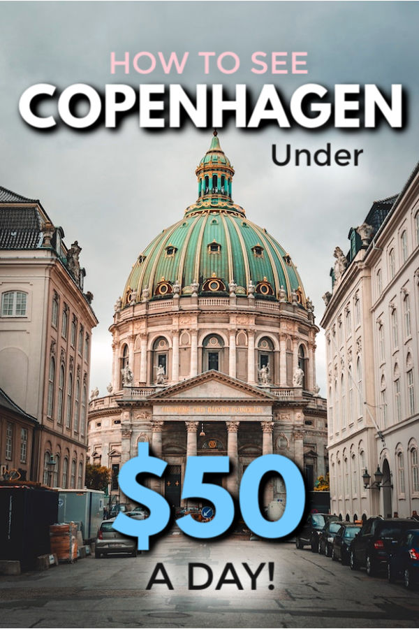 how to see copenhagen on $50 a day