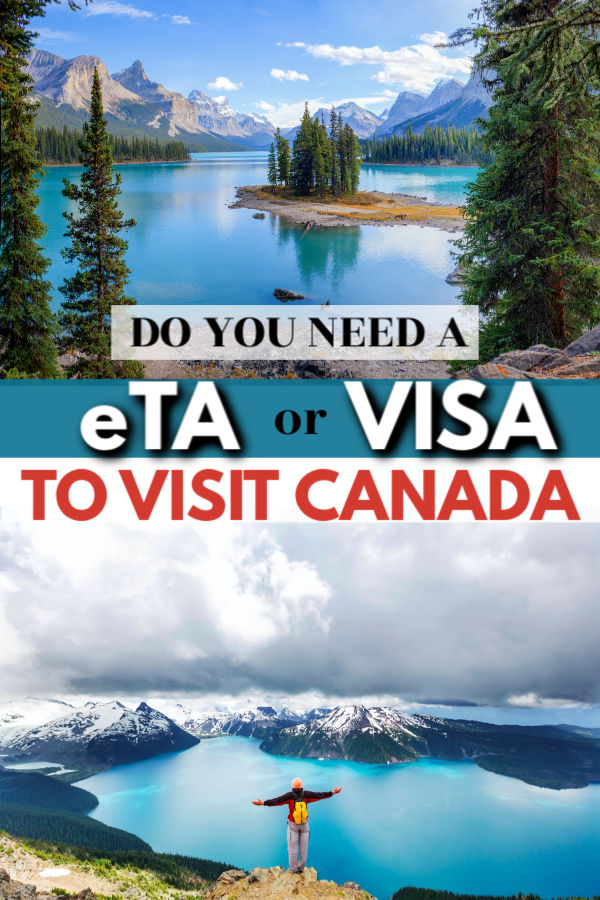 Do you need a eTA or Visa to go to canada?