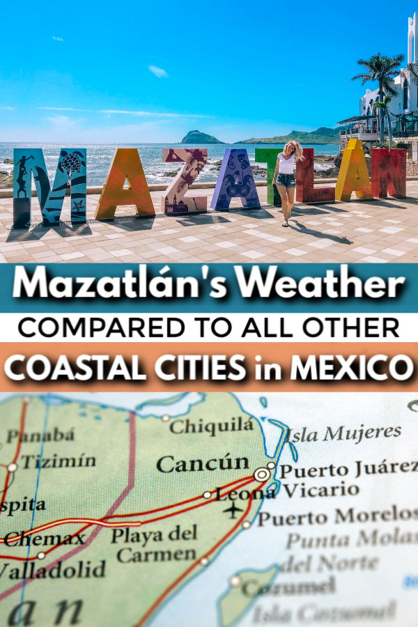 Mazatlan's weather compared to other mexican vacation destinations