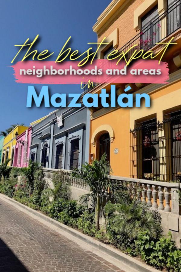 the top expat neighborhoods and areas in mazatlan