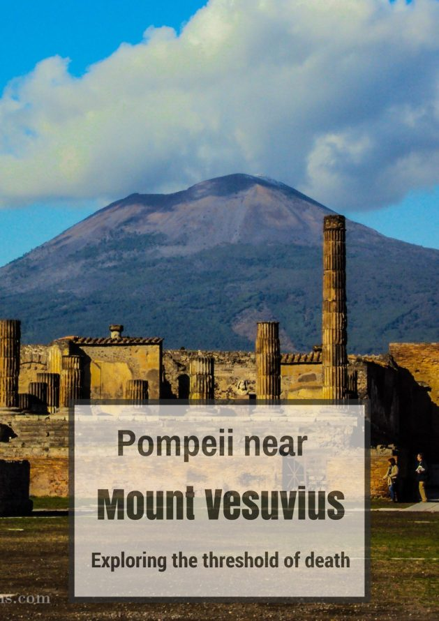 Travel Realizations, Pompeii, Mount Vesuvius