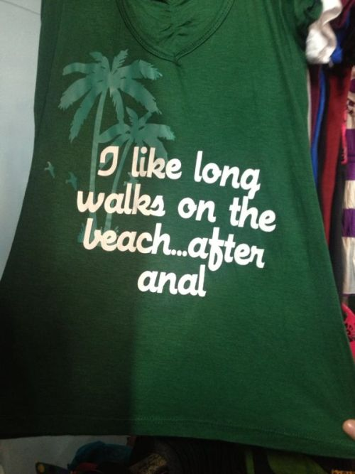I Like Long Walks on the Beach ... After Anal.