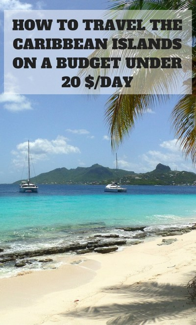 Travel Guide For Backpacking The Caribbean On A Budget Travelsauro - Cheapest caribbean destinations