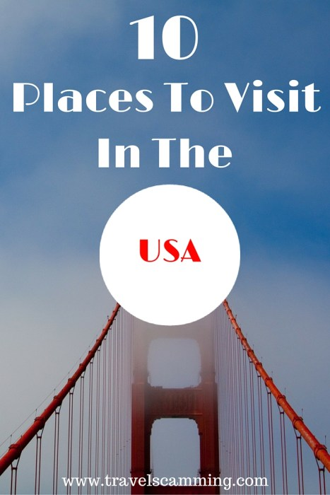 10 Places To Visit In The USA That Will Make You Wish You Were There Right Now