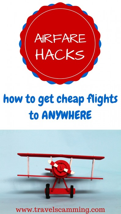Airfare Hacks: How To Get Cheap Flights To Anywhere