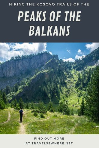 Hiking the Peaks of the Balkans in Kosovo, via @travelsewhere