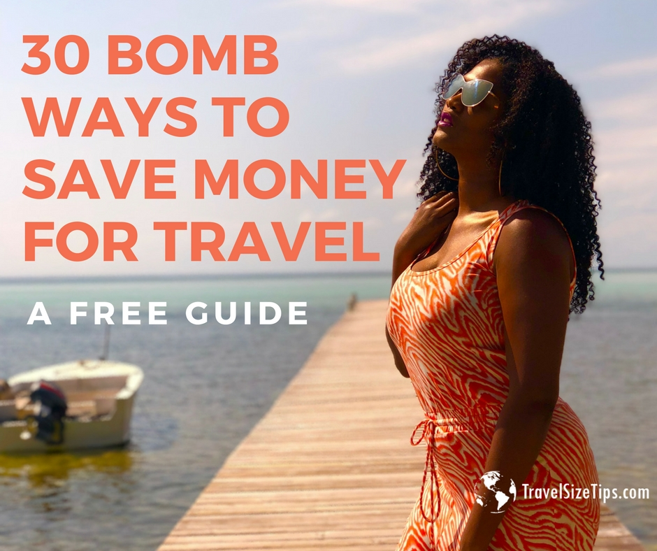 30 ways to save money for travel - travelsizetips 1