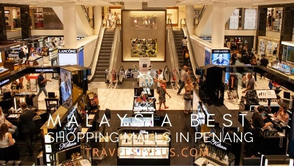 Malaysia Best Shopping Malls in Penang