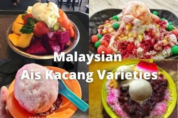 Malaysian Ais Kacang (Shaved Ice or ABC) Sweet Dessert