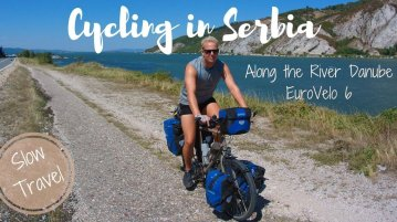 Cycle Trip through Serbia along the River Danube - EuroVelo6