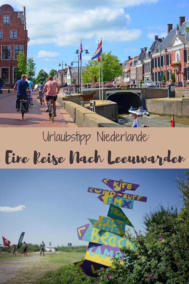 Urlaubstipp Niederlande - Eine Reise nach Leeuwarden