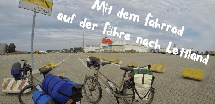 Mit dem Fahrrad auf der Fähre nach Lettland