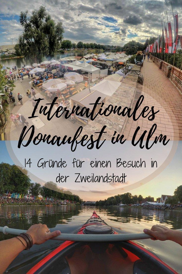 14 Gründe für einen Besuch in Ulm zum Int. Donaufest