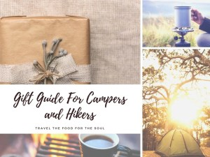 The Ultimate Gift Guide For Campers and Hikers | Travel The Food For The Soul