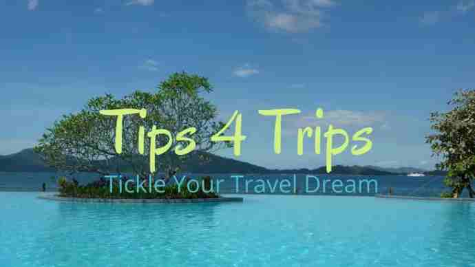 Travel tips for your travel dream