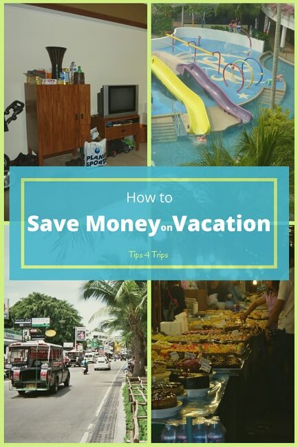 Travel tips to save money on vacation. Learn ways to cut cost while on holiday