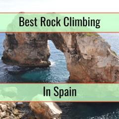 Best Rock Climbing Locations In Spain