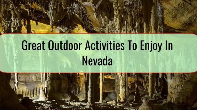 Great Outdoor Activities To Enjoy In Nevada