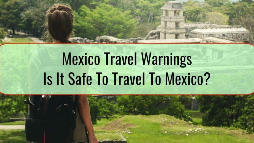 Mexico Travel Warnings