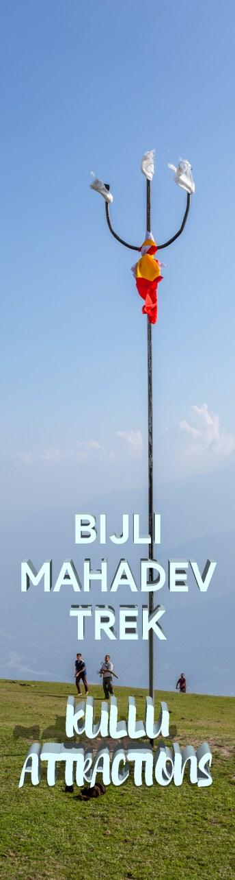 Bijli Mahadev Trek – Kullu Attraction