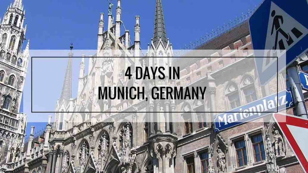 4 Days Itinerary in Munich Germany