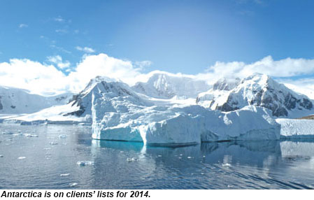 Antarctica is high on lists for 2014.