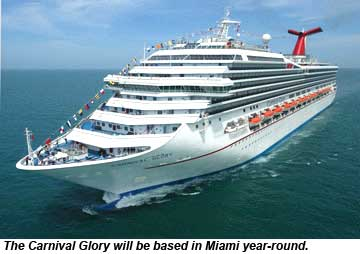 The Carnival Glory will be homeported in Miami